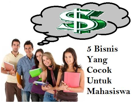 5 Bisnis Yang Cocok Untuk Mahasiswa 1